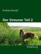 Andrea Kempf: Der Streuner Teil 2