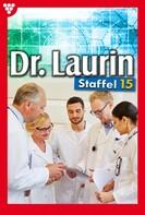 Patricia Vandenberg: Dr. Laurin Staffel 15 – Arztroman