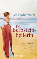 Lena Johannson: Die Bernsteinheilerin ★★★★