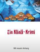 Oskar Josef Beck: Ein Klinik-Krimi ★★★★★