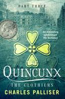 Charles Palliser: The Quincunx: The Clothiers ★★★★★