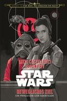 Cecil Castellucci: Star Wars: Bewegliches Ziel ★★★★