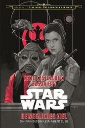 Star Wars: Bewegliches Ziel - Ein Prinzessin Leia-Abenteuer