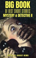 Jacques Futrelle: Big Book of Best Short Stories - Specials - Mystery and Detective II
