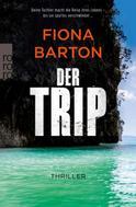 Fiona Barton: Der Trip ★★★★