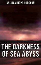 The Darkness of Sea Abyss - 20+ Horror Stories, Supernatural Tales & Fantastical Adventures