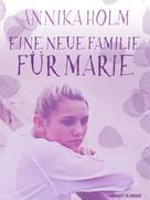 Annika Holm: Eine neue Familie für Marie ★★★★★