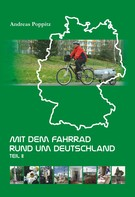 Andreas Poppitz: Mit dem Fahrrad rund um Deutschland. Teil 2 ★★★★★