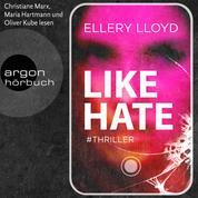 Like / Hate (Ungekürzt)