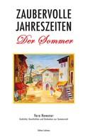 Vera Hewener: Zaubervolle Jahreszeiten - Der Sommer