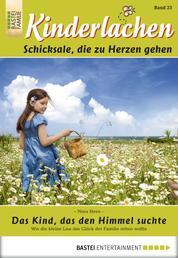 Kinderlachen - Folge 023 - Das Kind, das den Himmel suchte