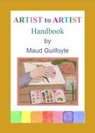 Maud Guilfoyle: Artist to Artist Handbook