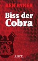 Ben Ryker: C.T.O. Counter Terror Operations 3: Biss der Cobra ★★★★★