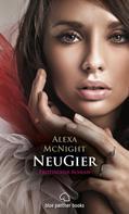 Alexa McNight: NeuGier | Erotischer Roman ★★★★
