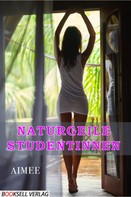 Aimee': Naturgeile Studentinnen ★★★