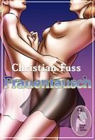 Christian Fuss: Frauentausch ★