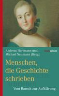 Andreas Hartman: Menschen, die Geschichte schrieben
