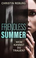 Christin Reburg: Friendless Summer: Wem kannst du trauen?