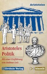 Politik - Mit einer Einführung von Andreas Lotz