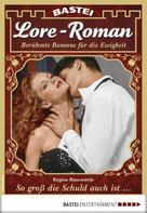 Regina Rauenstein: Lore-Roman 23 - Liebesroman