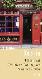 Lesereise Dublin - Die blaue Tür mit der Nummer sieben
