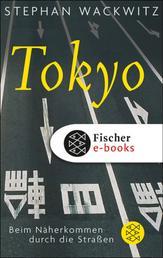 Tokyo - Beim Näherkommen durch die Straßen