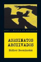 Didier Daeninckx: Asesinatos archivados