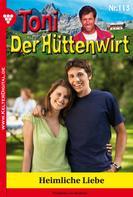 Friederike von Buchner: Toni der Hüttenwirt 113 – Heimatroman