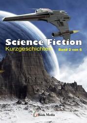 Science Fiction Kurzgeschichten - Band 2/6 - Band 2 von 6