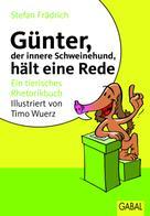 Stefan Frädrich: Günter, der innere Schweinehund, hält eine Rede ★★★★