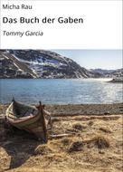 Micha Rau: Das Buch der Gaben