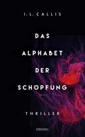 I.L. Callis: Das Alphabet der Schöpfung ★★★★