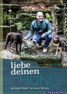 Oli Petszokat: Liebe deinen Hund! ★★★