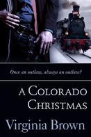 Virginia Brown: A Colorado Christmas