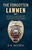 D.B. McCrea: The Forgotten Lawmen Part 1
