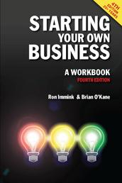 Starting Your Own Business: A Workbook 4th edition