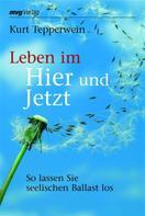 Kurt Tepperwein: Leben im Hier und Jetzt ★★★