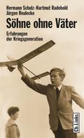 Hartmut Radebold: Söhne ohne Väter