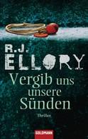 R.J. Ellory: Vergib uns unsere Sünden ★★★★