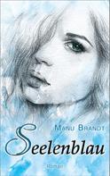 Manu Brandt: Seelenblau ★★★★★
