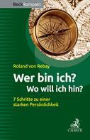 Roland Rebay: Wer bin ich? Wo will ich hin? ★★