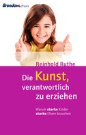Reinhold Ruthe: Die Kunst, verantwortlich zu erziehen ★★★★★