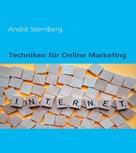 André Sternberg: Techniken für Online Marketing