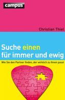 Christian Thiel: Suche einen für immer und ewig ★★★★★