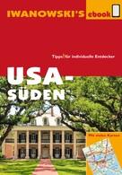 Dirk Kruse-Etzbach: USA Süden - Reiseführer von Iwanowski ★★★★