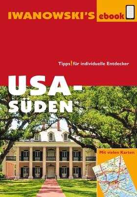 USA Süden - Reiseführer von Iwanowski