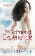 Nan Comargue: The Girlfriend Experience