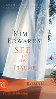 Kim Edwards: See der Träume ★★★★