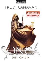 Sonea 3 - Die Königin - Roman