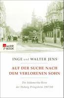 Inge Jens: Auf der Suche nach dem verlorenen Sohn ★★★★★
